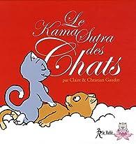 Le Kama Sutra des Chats par Claire Gaudin