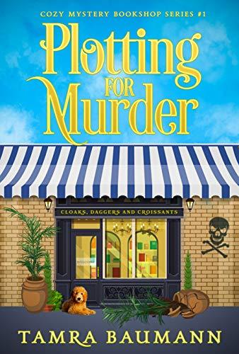 Plotting for Murder (Cozy Mystery Bookshop Series Book 1) by [Baumann, Tamra]