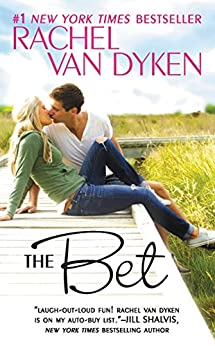 The Bet (The Bet Series Book 1) by [Van Dyken, Rachel]