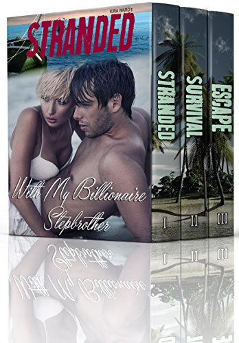 Stranded With My Billionaire Stepbrother (Complete Series)