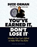 img - for You've Earned It, Don't Lose It: Mistakes You Can't Afford to Make When You Retire book / textbook / text book