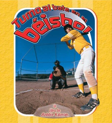 Turno al bate en el beisbol/ Turn to Bat in Baseball (Deportes para principiantes) (Spanish Edition) (Bat Edition Baseball)