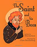 The Saint and His Bees, Dessi Jackson, 1623954878