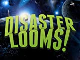 Disaster Looms!, , 0985914807
