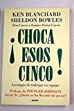 img - for Choca Esos Cinco!/ High Five!: La Magia De Trabajar En Equip/ the Magic of Working Together (Spanish Edition) book / textbook / text book