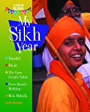 My Sikh Year, Cath Senker, 140423733X