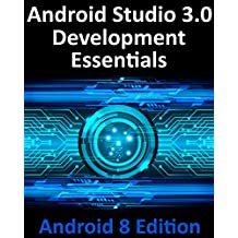 Android Studio 3.0 Development Essentials - Android 8 Edition