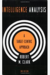 Intelligence Analysis: A Target-Centric Approach, 2nd Edition Paperback