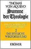 Summe der Theologie, 3 Bde, Bd.2, Die sittliche Weltordnung (Kröners Taschenausgaben (KTA))