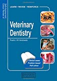 Veterinary Dentistry: Self-Assessment Color Review (Veterinary Self-Assessment Color Review Series)
