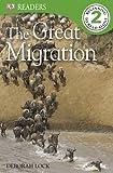 DK RD L2: Great Migration, Dorling Kindersley Publishing Staff, 0756692806