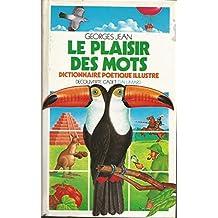 PLAISIR DES MOTS (LE)