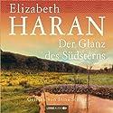 Der Glanz des Südsterns Audiobook by Elizabeth Haran Narrated by Irina Scholz