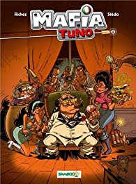 Mafia Tuno, tome 2 par Do
