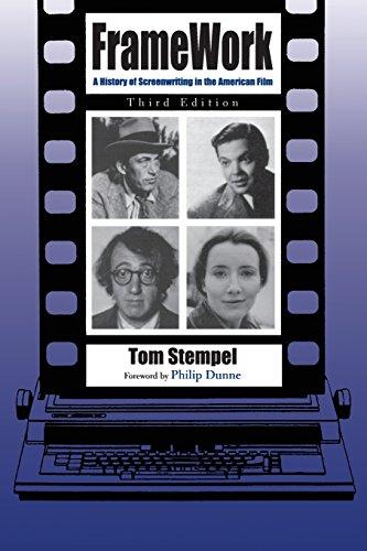 Framework: A History of Screenwriting in the American Film