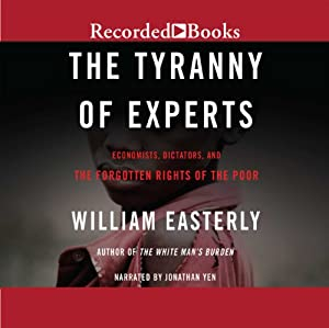 The Tyranny of Experts Hörbuch
