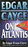 Edgar Cayce on Atlantis