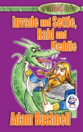 Invade and Settle, Raid and Meddle ebook