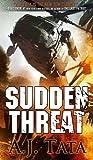 Sudden Threat, A. J. Tata, 1935142089