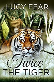Twice The Tiger: A Shifter Menage Romance