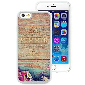 NEW Unique Custom Designed iPhone 6 4.7 Inch TPU Phone Case With Summer Travel Time Wood Writing_White Phone Case wangjiang maoyi