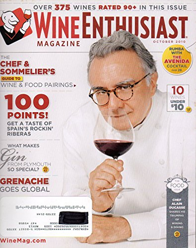 Wine Enthusiast October 2010 Magazine OVER 375 WINES RATED 90+ IN THIS ISSUE The Chef & Sommelier's Guide To Wine & Food Pairings