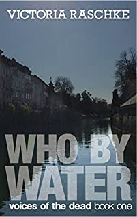 Who By Water by Victoria Raschke ebook deal