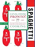 Canal House Cooking Volume No. 8: Pronto