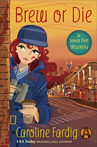 Brew or Die: A Java Jive Mystery cover