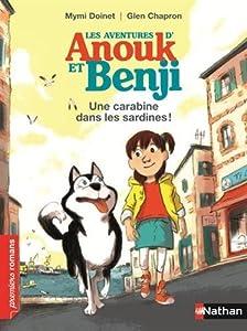 """Afficher """"Les aventures d'Anouk et Benji Une carabine dans les sardines"""""""