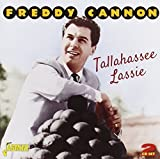 Tallahassee Lassie [ORIGINAL RECORDINGS REMASTERED] 2CD SET by Freddy Cannon (2012-11-27)