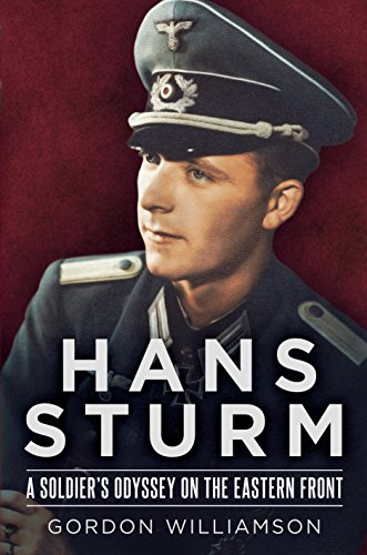Image of Hans Sturm: A Soldier's Odyssey on the Eastern Front