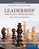 img - for Leadership For Health Professionals by Ledlow, Gerald (Jerry) R. Published by Jones & Bartlett Learning 2nd (second) edition (2013) Paperback book / textbook / text book