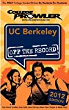 Uc Berkeley 2012, Meegan Brooks and Christine Huang, 142740609X