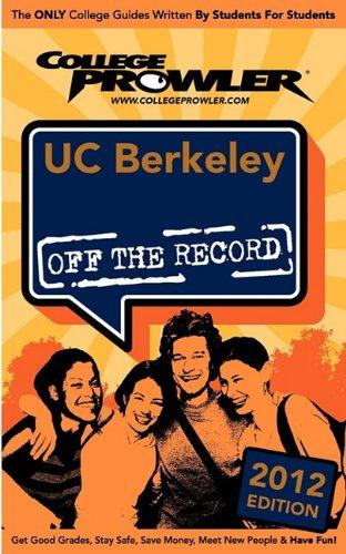 UC Berkeley 2012: Off the Record