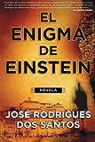 El Enigma de Einstein, José Rodrigues Dos Santos, 0061719250