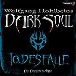 Todesfalle (Dark Soul) | Wolfgang Hohlbein