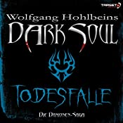 Todesfalle (Dark Soul)   Wolfgang Hohlbein