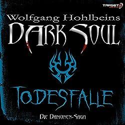 Todesfalle (Dark Soul)