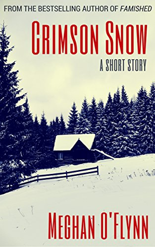 Crimson Snow: A Short Story (English Edition)