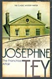Front cover for the book The Franchise Affair by Josephine Tey