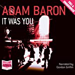It Was You | Adam Baron