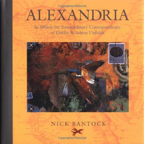 Alexandria: In Which the Extraordinary Correspondence of Griffin & Sabine Unfolds PDF