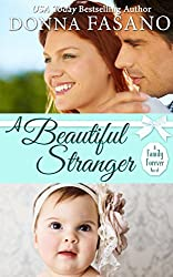 A Beautiful Stranger (A Family Forever Series, Book 1)