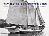 Fly Rails and Flying Jibs: Coasting Schooner Photographs