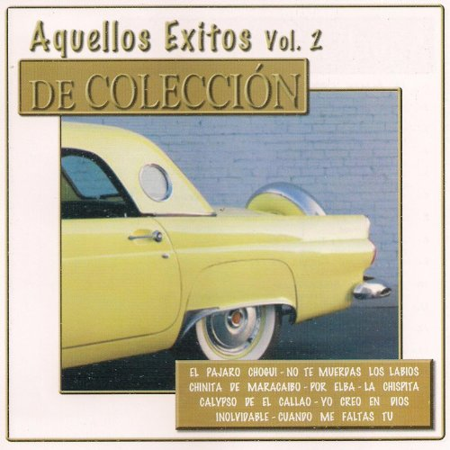 Various artists Stream or buy for $9.49 · Aquellos Éxitos, Vol. 2: De Co.