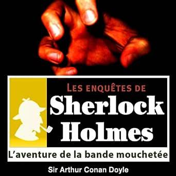 Sherlock Holmes : L'aventure de la bande mouchetée 1ère