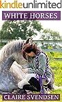 White Horses (Show Jumping Dreams ~ B...