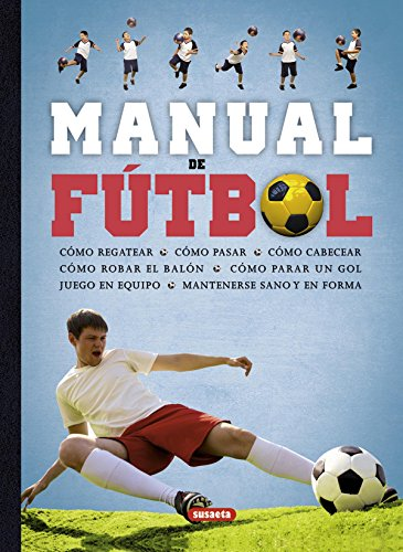 Manual De Fútbol (Spanish Edition)