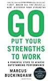 Go Put Your Strengths to Work, Marcus Buckingham, 0743261674
